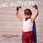 Cover NO AUTHORITY, don´t lose heart