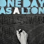 Cover ONE DAY AS A LION, s/t