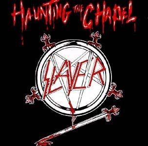 SLAYER, haunting the chapel cover