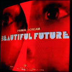 Cover PRIMAL SCREAM, beautiful future