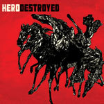 Cover HERO DESTROYED, s/t