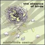 ODDFELLOWS CASINO, the absence of birds cover