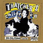 Cover BILLY CHILDISH, thatcher´s children
