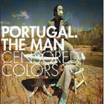 Cover PORTUGAL THE MAN, censored colors