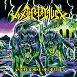 Cover TOXIC HOLOCAUST, an overdose of death