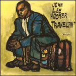 Cover JOHN LEE HOOKER, travelin´