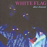 Cover WHITE FLAG, wild kingdom - expanded edition
