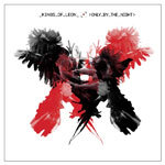 KINGS OF LEON, only by the night cover