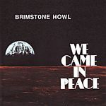 BRIMSTONE HOWL, we came in peace cover