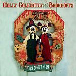 HOLLY GOLIGHTLY & THE BROKEOFFS, dirt don´t hurt cover