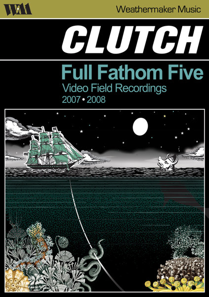 CLUTCH, full fathom five: video field recordings cover
