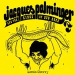 Cover JACQUES PALMINGER & KINGS OF DUB, mondo cherry