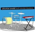 Cover SEBASTIAN ARNOLD, mad scientist drummer