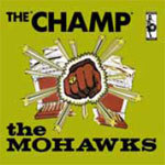 MOHAWKS, the champ cover