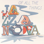 JAZZANOVA, of all the things cover