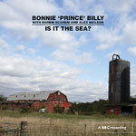 BONNIE PRINCE BILLY, is it the sea ? cover