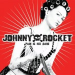 Cover JOHNNY ROCKET, pain is her game