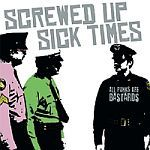 Cover SCREWED UP / SICK TIMES, split
