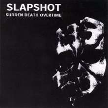 SLAPSHOT, sudden death cover