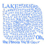LAKE, oh, the places we´ll go cover