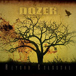 Cover DOZER, beyond colossal