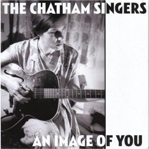 CHATHAM SINGERS, an image of you cover