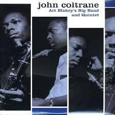 Cover JOHN COLTRANE, art blakey´s big band and quintet