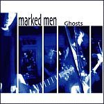 MARKED MEN, ghosts cover