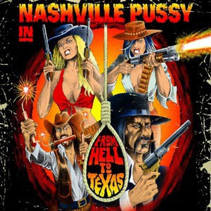 Cover NASHVILLE PUSSY, from hell to texas
