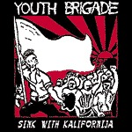 Cover YOUTH BRIGADE, sink with california