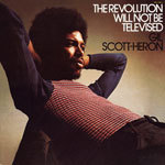 GIL SCOTT-HERON, revolution will not be televised cover
