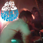 Cover GRIS GRIS, live at the creamery