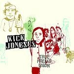 Cover KICK JONESES, true freaks union