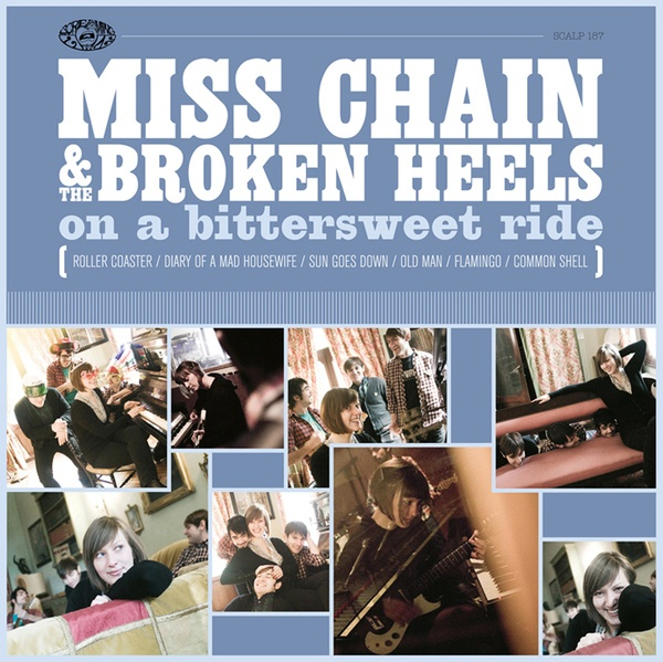 Cover MISS CHAIN & THE BROKEN HEELS, on a bittersweet ride
