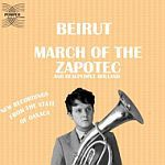 BEIRUT, march of the zapotec cover