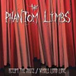Cover PHANTOM LIMBS, accept the juice/whole loto love