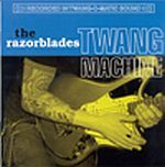 Cover RAZORBLADES, twang machine