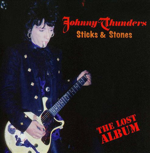 JOHNNY THUNDERS, sticks & stones - the lost album cover