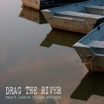 Cover DRAG THE RIVER, can´t leave the strays