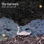 THERMALS, now we can see cover