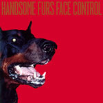 Cover HANDSOME FURS, face control