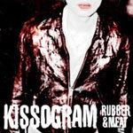 KISSOGRAM, rubber and meat cover