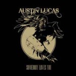 Cover AUSTIN LUCAS, somebody loves you