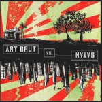 Cover ART BRUT, art brut vs. satan