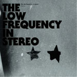 Cover LOW FREQUENCY IN STEREO, futuro
