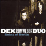 Cover DEX ROMWEBER DUO, ruins of berlin