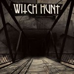 WITCH HUNT, burning bridges cover