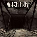 WITCH HUNT, burning bridges cover