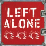 LEFT ALONE, s/t (10th anniversay edition) cover