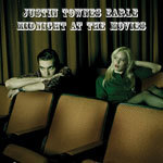 Cover JUSTIN TOWNES EARLE, midnight at the movies